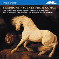 Hugh Wood - Symphony, Scenes from Comus | NMC Recordings NMCD070