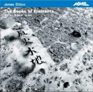 James Dillon - The Book of Elements | NMC Recordings NMCD091