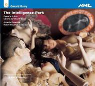Gerald Barry - The Intelligence Park | NMC Recordings NMCD122