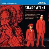 Ferneyhough - Shadowtime | NMC Recordings NMCD123