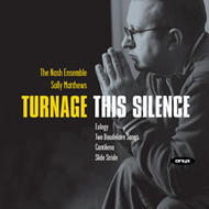 Turnage - This Silence | Onyx ONYX4005