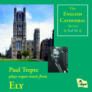 English Cathedral Series Volume VI: Ely | Regent Records REGCD174
