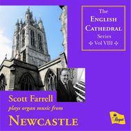 English Cathedral Series Volume VIII: Newcastle | Regent Records REGCD189