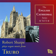 English Cathedral Series Volume X: Truro | Regent Records REGCD193