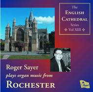 English Cathedral Series Volume VIII: Rochester | Regent Records REGCD227
