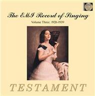The EMI Record of Singing Volume 3 - 1926-39 (The German School) | Testament SBT0132