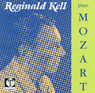 Reginald Kell plays Mozart | Testament SBT1007
