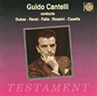 Guido Cantelli conducts Casella, Rossini, Falla, Ravel & Dukas | Testament SBT1017
