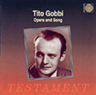 Tito Gobbi - Arias and Songs. Works by Mozart, Verdi, Rossini, Leoncavallo, Valente, Tostis, Denza etc | Testament SBT1019