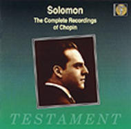 Solomon - The Complete Recordings of Chopin | Testament SBT1030