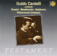 Guido Cantelli conducts Beethoven, Mendelssohn & Rossini | Testament SBT1034