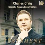 Charles Craig - Operatic Arias and Duets by Puccini, Gounod and Verdi | Testament SBT1152