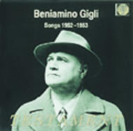 Beniamino Gigli - Songs 1952-1953 | Testament SBT1163