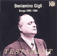 Beniamino Gigli - Songs 1953-1954 | Testament SBT1164