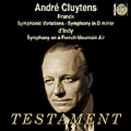 Andre Cluytens conducts D'Indy & Franck | Testament SBT1237